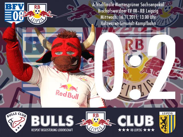 Das Spiel: Bischofswerdaer FV 08 – RB Leipzig 0:2