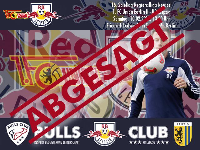 16. Spieltag: 1. FC Union Berlin II – RB Leipzig – ABGESAGT!